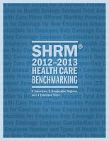SHRM? 2012-2013 Health Care Benchmarking