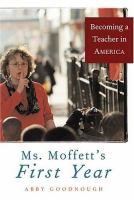 Ms. Moffett's First Year
