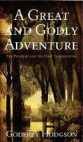 A Great & Godly Adventure