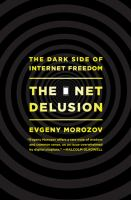 The Net Delusion