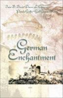 German Enchantment