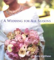 A Wedding for All Seasons