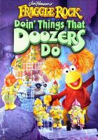 Doin' Things That Doozers Do