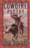 Cowgirl poetry : one hundred years of ridin' & rhymin'