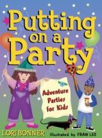 Putting on A Party