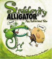 Suddenly, Alligator!
