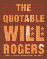 The Quotable Will Rogers