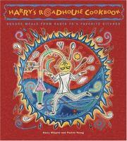 Harry's Roadhouse Cookbook