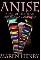 Anise:/A Tale of True Love in A World Gone Mad