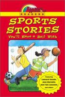 Sports Stories You'll Have A Ball With