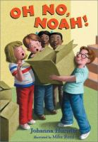 Oh No, Noah!