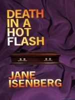 Death in A Hot Flash