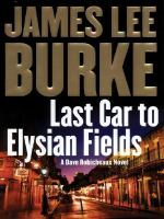 Last Car to Elysian Fields