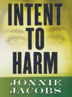 Intent to Harm