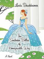 The Southern Belles of Honeysuckle Way
