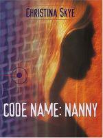 Code Name-- Nanny