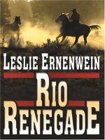Rio Renegade