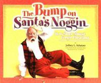 The Bump on Santa's Noggin