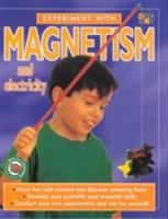 Experiment With Magnetism and Electricity