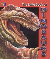 The Little Book of Dinosaurs
