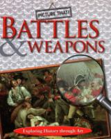Battles and Weapons