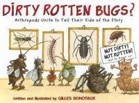 Dirty Rotten Bugs?