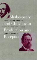 Shakespeare and Chekhov in Production and Reception