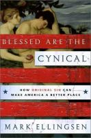 Blessed Are the Cynical