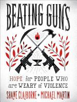 Beating Guns