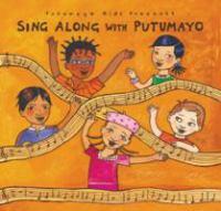 Putumayo Kids Presents Sing Along With Putumayo