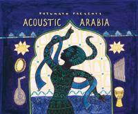 Putumayo presents acoustic Arabia