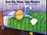 Dear Big, Mean, Ugly Monster