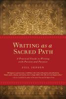 Writing as A Sacred Path