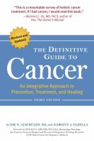 The Definitive Guide to Cancer