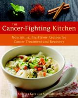 The Cancer-fighting Kitchen