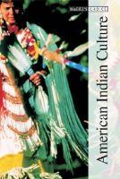 American Indian Culture