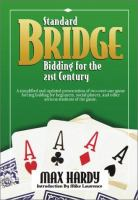 Standard Bridge Bidding for the Twenty-first Century