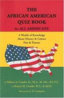 The African American Quiz Book for All Americans