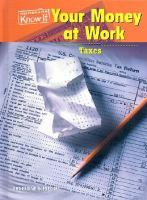 Your Money at Work--taxes
