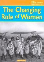 The Changing Role of Women