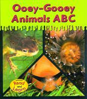 Ooey-gooey Animals ABC