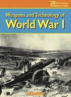 Weapons and Technology of WWI