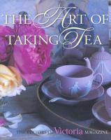 The Art of Taking Tea
