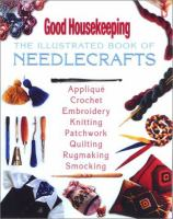 The Illustrated Book of Needlecrafts