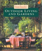 Outdoor Living and Gardens