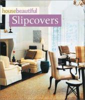 House Beautiful Slipcovers