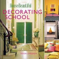 House Beautiful Decorating School
