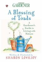 Country Living Gardener : A Blessing of Toads