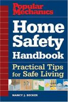 Popular Mechanics Home Safety Handbook