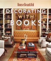 House Beautiful Decorating With Books